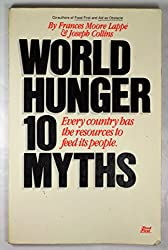 World Hunger: Ten Myths