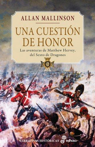 Una cuestión de honor (III) (Narrativas Históricas)