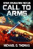 Call to Arms (Star Crusades Nexus Book 6)