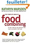 The Complete Book of Food Combining:...