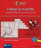 Hasta la muerte - Spanisch-Rätsel (Niveau A1): Lernkrimi-Rätselblock mit rund 80 Rätseln in 8 Mini-Krimis