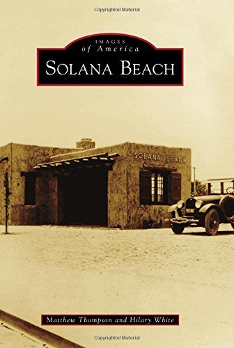Solana Beach (Images of America) by Matthew Thompson (2015-11-02)