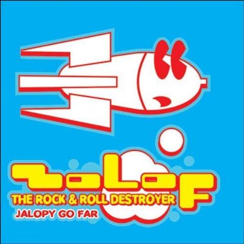 Jalopy Go Far By Zolof the Rock & Roll Destroyer (2003-06-16)