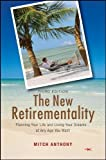 The New Retirementality: Planning Your Life and Living Your Dreams....at Any Age You Want by Mitch Anthony (2008-06-30)