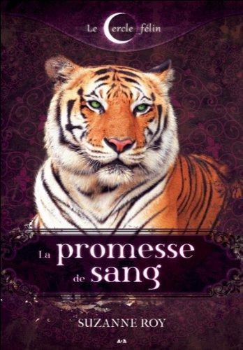 La promesse de sang - Le cercle félin T1 par Suzanne Roy