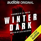 Winter Dark: Audible's Thriller of the Year 2019