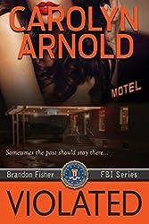 Violated (Brandon Fisher FBI Series Book 5) (English Edition)