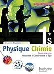 Physique-Chimie 1re S - Livre �l�ve F...