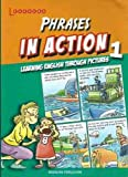 Phrases in Action Through Pictures 1