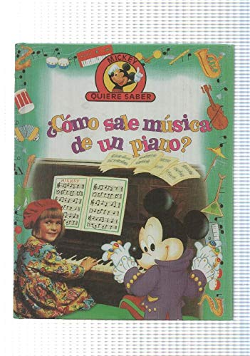 Edilibro: Como sale musica de un piano - coleccion Mickey quiere saber