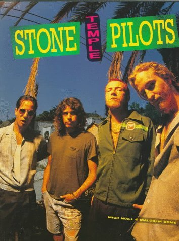 Stone Temple Pilots by Mick Wall (1995-03-01)