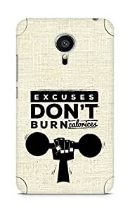 Amez Excuses don't burn Calories Back Cover For Meizu MX5
