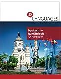 Deutsch - Rumänisch für Anfänger: Ein Buch in 2 Sprachen