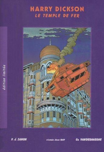 Harry Dickson, tome 8 : Le Temple de Fer - Édition de Luxe