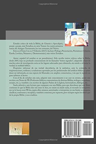 La Biblia ante la Biblia, la Historia, la ciencia y la mitología. I: Análisis crítico completo de toda la Biblia. AT: Pentateuco. Estudios: Volume 1