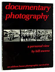 Documentary Photography: A Personal View