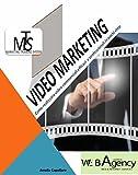 Video Marketing. Come realizzare video commerciali efficaci e professionali in pochi steps