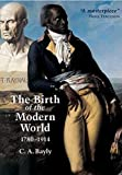 The Birth of the Modern World: 1780-1914: Global Connections and Comparisons (Blackwell History of the World)