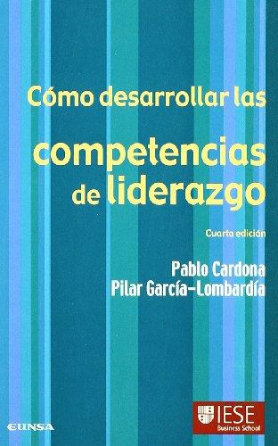 COMO DESARROLLAR LAS COMPETENCIAS DE LIDERAZGO
