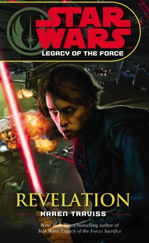 Star Wars: Legacy of the Force VIII - Revelation: Legacy of the Force 8 - Revelation