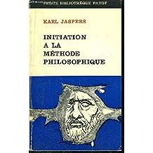 Initiation à la méthode philosophique