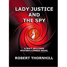 Lady Justice and the Spy