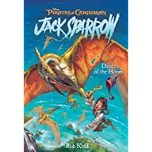 Dance of The Hours (Pirates of The Caribbean: Jack Sparrow #9) by Rob Kidd (2007-09-25)