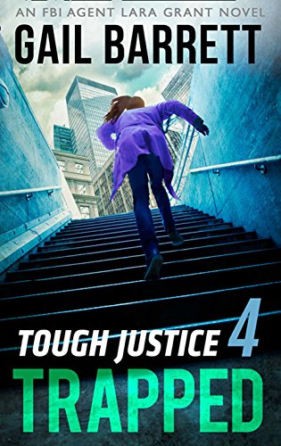 tough-justice-trapped-part-4-of-8-tough-justice-book-4