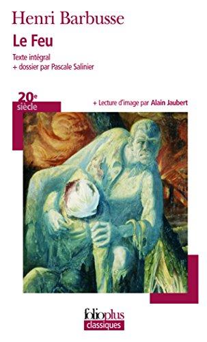 Le feu: Journal d'une escouade par Henri Barbusse