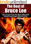 The Best of Bruce Lee: Life Lessons f...
