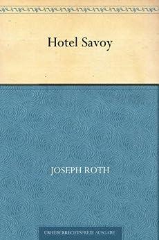 Hotel Savoy von [Roth, Joseph]