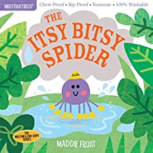 Indestructibles: Itsy Bitsy Spider: Chew Proof - Rip Proof - Nontoxic - 100% Washable (Book for Babies, Newborn Books, Safe to Chew)