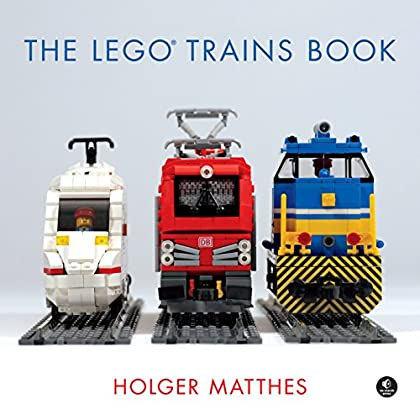 The Lego Trains Book [Lingua Inglese]