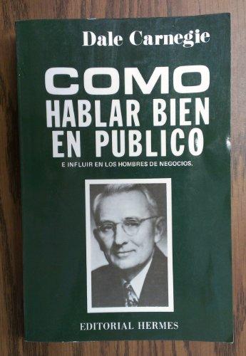 Como Hablar Bien En Publico/How to Speak Well in Public