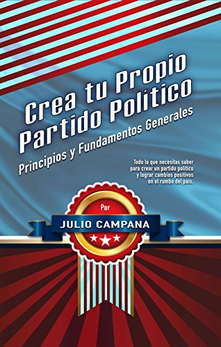 Crea tu Propio Partido Político: Partidos Politicos