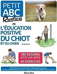 Le petit abc Rustica de l'éducation positive du chiot et du c