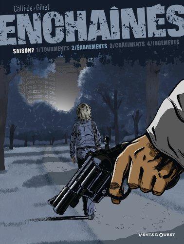 Enchaînés - Saison 2 - Tome 02: Égarements
