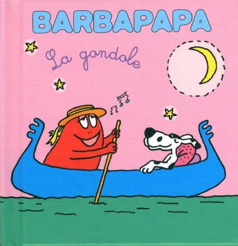 Les petites histoires de Barbouille - La gondole par Annette TISON, Talus TAYLOR