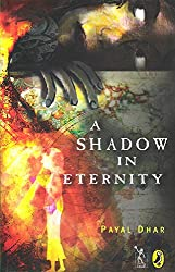 A Shadow in Eternity