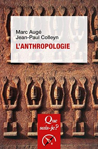 L'anthropologie:  Que sais-je ?  n 3705