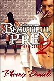 Beautiful Prey 2 (Storm)