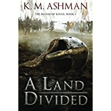 A Land Divided (The Blood of Kings)