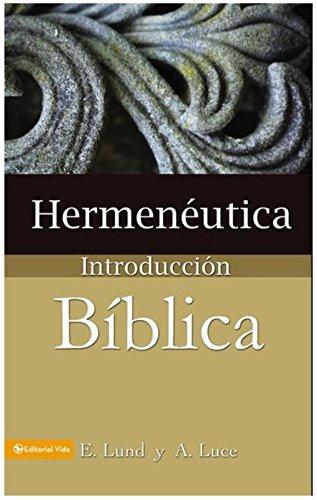 Hermeneutica: Introduccion Biblica