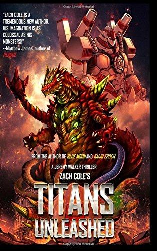 Titans Unleashed: A Jeremy Walker Thriller (Jeremy Walker series, Band 2) (Titan-walker)