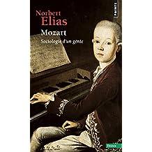 Mozart. Sociologie d'un génie