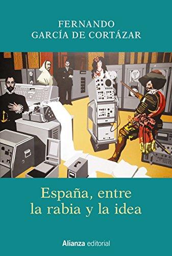 España, entre la rabia y la idea (Libros Singulares (Ls))