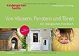 Von Häusern, Fenstern und Türen: Ein dialogisches Fotobuch. Mit Begleitheft.