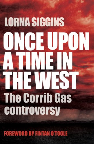 Once Upon a Time in the West: The Corrib Gas Controversy (Brief Boy Rib)