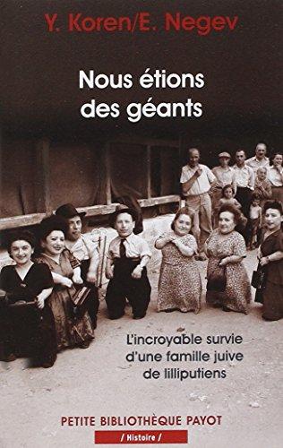 Nous étions des géants : L'incroyable survie d'une famille juive de lilliputiens