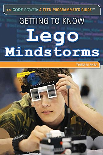 Getting to Know Lego Mindstorms (Code Power: a Teen Programmer's Guide)